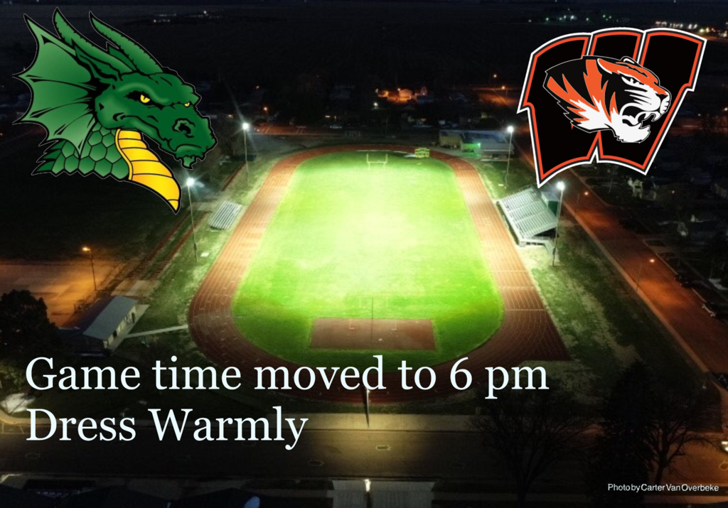 Football field at night Dragon Logo and Tiger logo super imposed. Text reads Kick off moved to 6pm Dress Warmly.