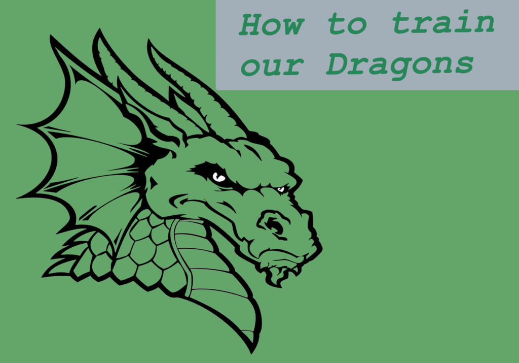 How to Train our Dragons