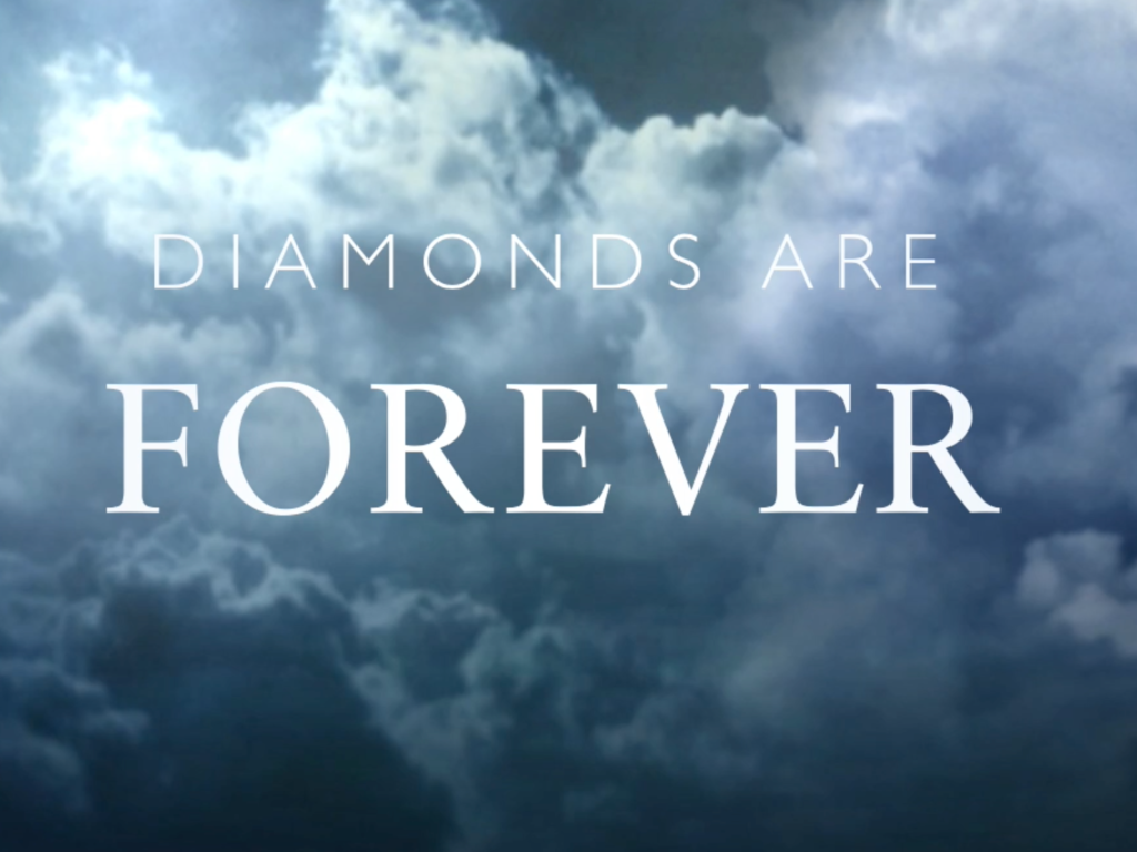 Diamonds Are Forever with clouds in the background
